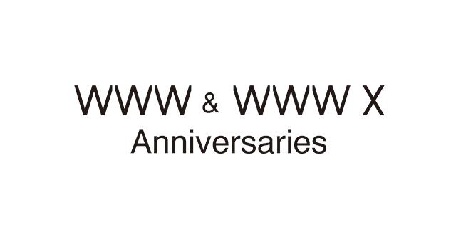 WWW&WWW Xのアニバーサリー第1弾6公演を発表