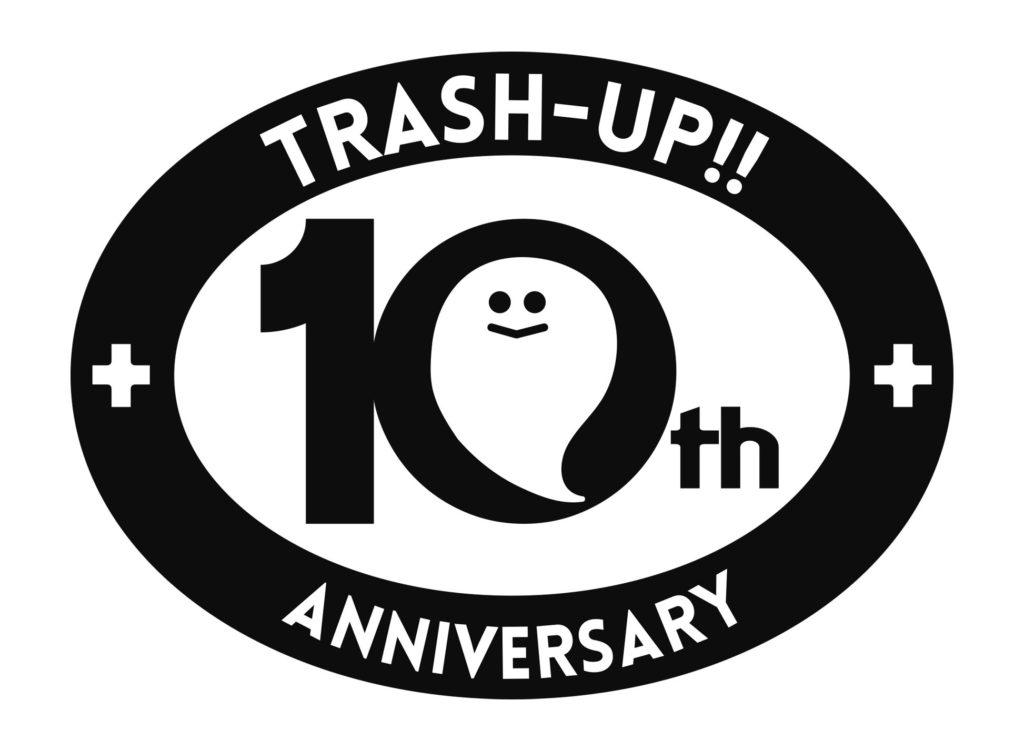 TRASH-UP!! 設立10周年記念企画イベントをZepp DiverCityにて開催