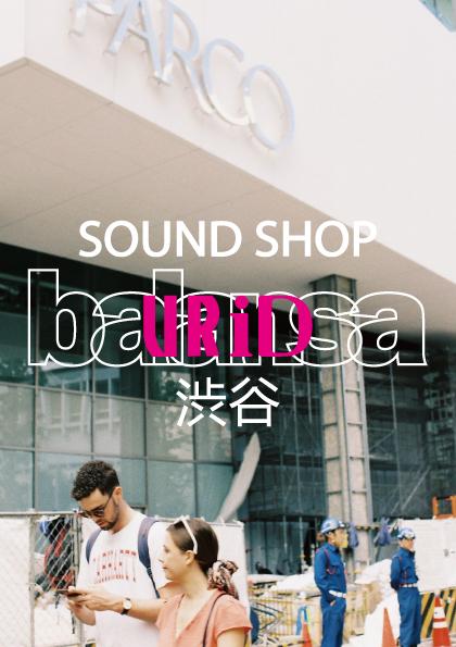 韓国釜山の有名レコードショップSOUND SHOP balansa、渋谷に11月22日より出張出店