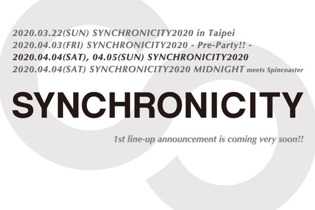 来年で15周年を迎える〈SYNCHRONICITY2020〉、前夜祭、オールナイトパーティー&台湾開催決定