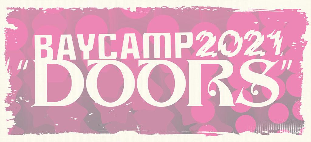 """〈BAYCAMP 2021 """"DOORS""""〉出演者第1弾でドミコ、羊文学、東京初期衝動ら8組"""